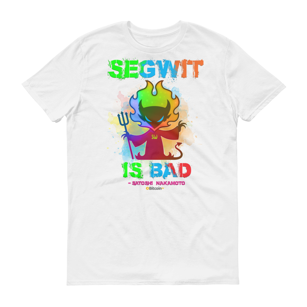 SegWit is Bad Bitcoin SV Short-Sleeve T-Shirt White S - zeroconfs