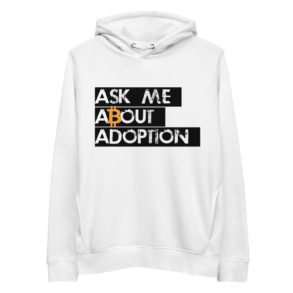 Ask Me About Adoption Bitcoin Premium Eco Hoodie White S - zeroconfs