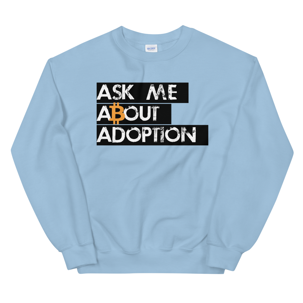 Ask Me About Adoption Bitcoin Sweatshirt Light Blue S - zeroconfs