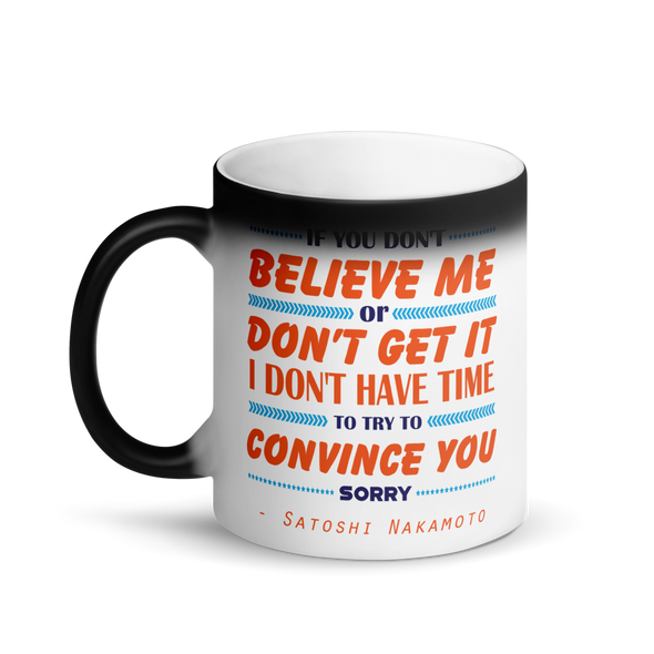 If You Don't Believe Me Bitcoin Magic Mug   - zeroconfs