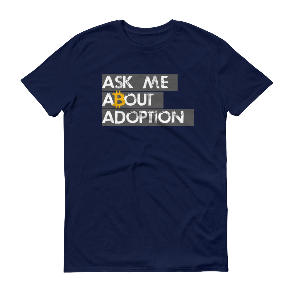 Ask Me About Adoption Bitcoin Short-Sleeve T-Shirt Navy S - zeroconfs