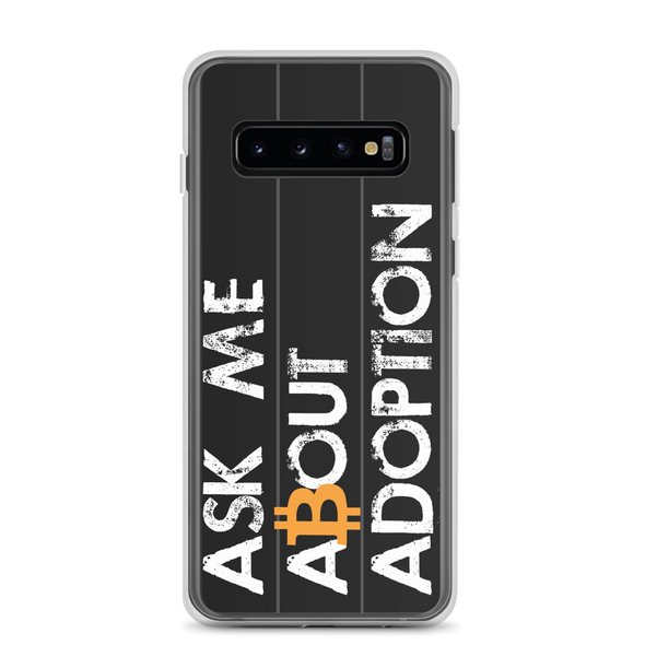 Ask Me About Adoption Bitcoin Samsung Case Samsung Galaxy S10  - zeroconfs