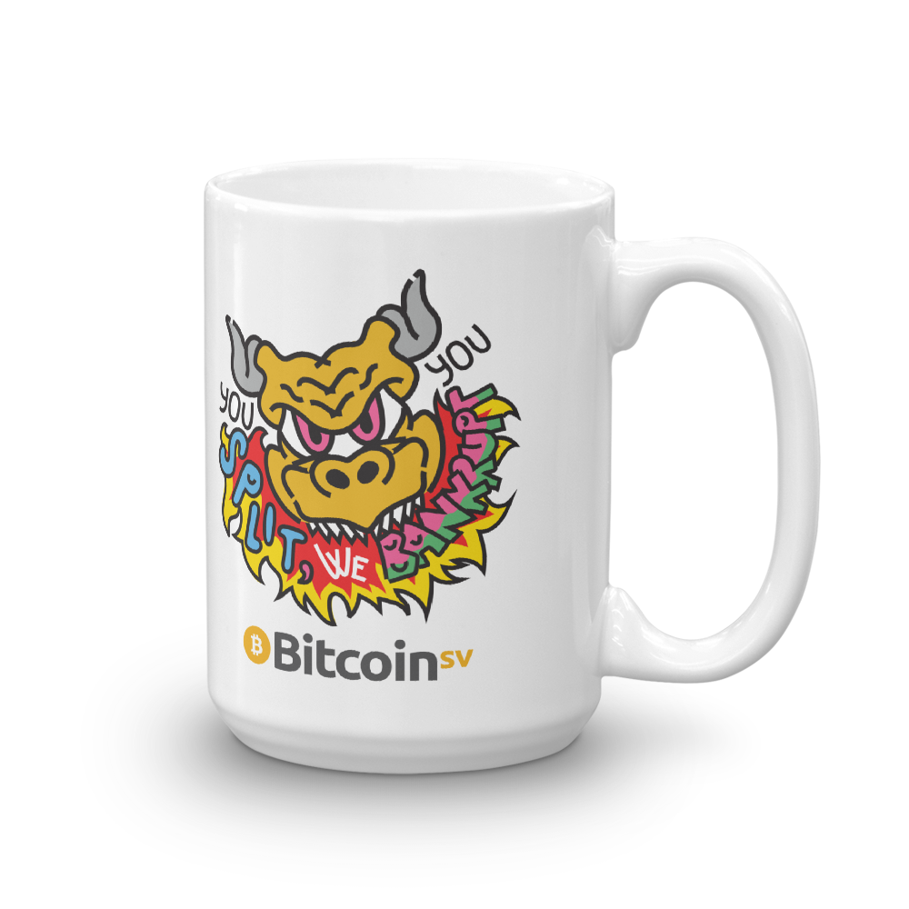 You Split Bitcoin SV Coffee Mug 15oz  - zeroconfs