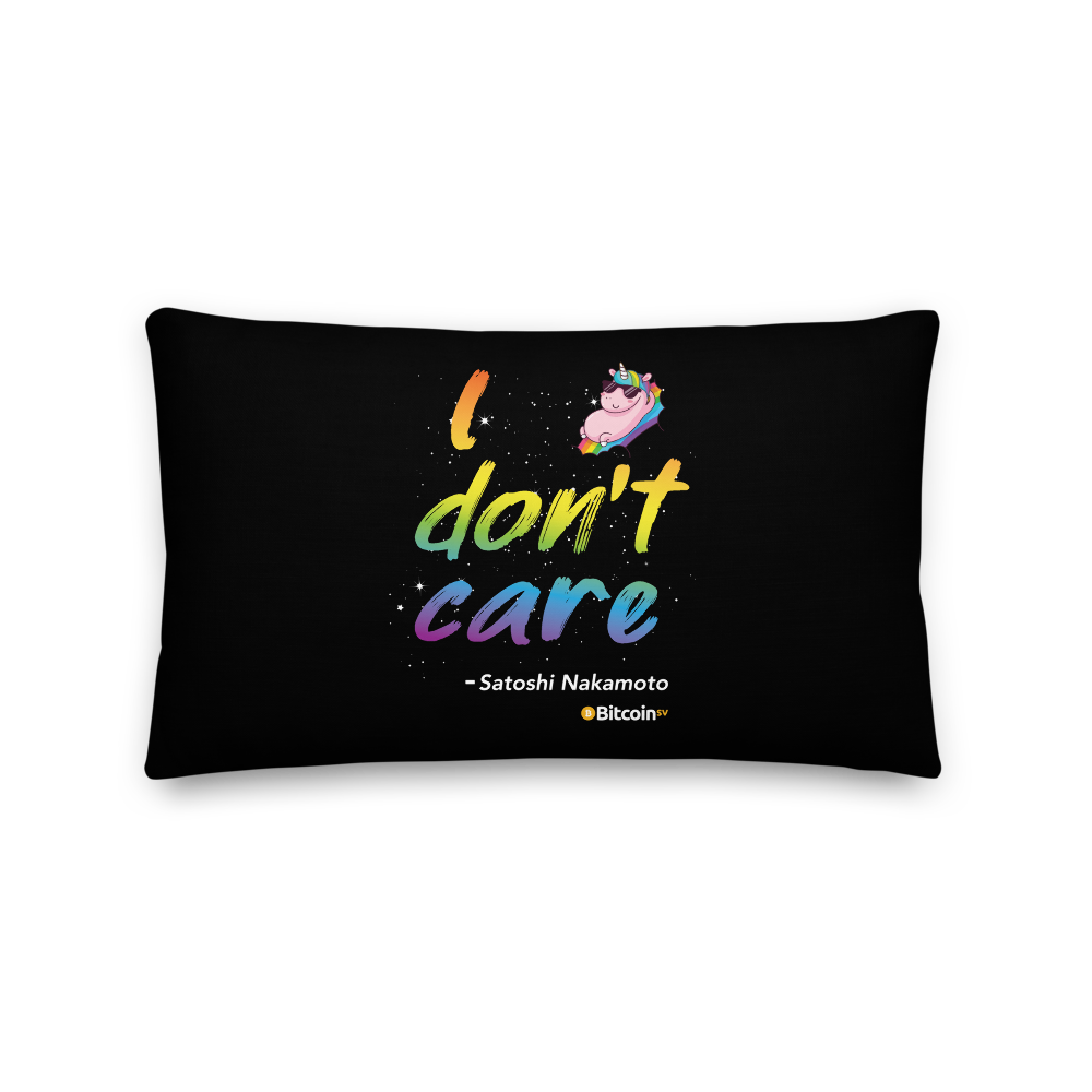 I Don't Care Bitcoin SV Premium Pillow 20×12  - zeroconfs