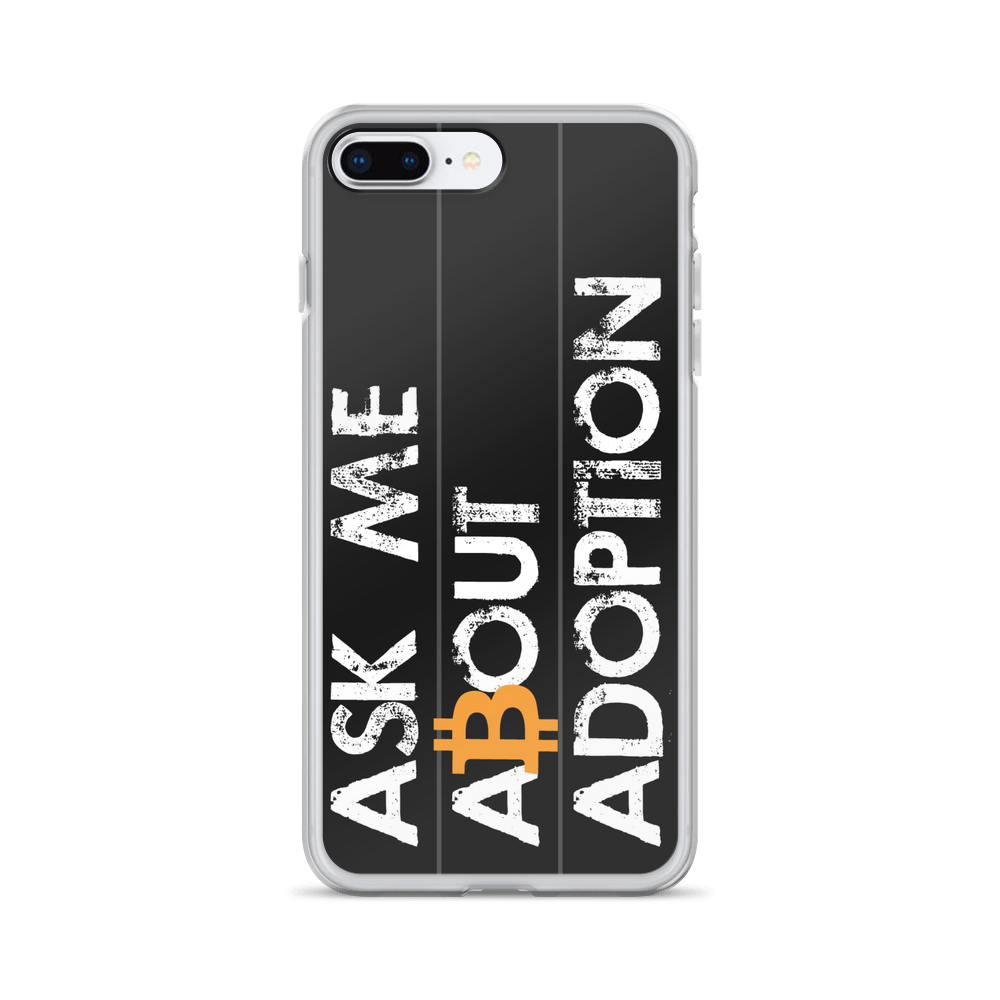 Ask Me About Adoption Bitcoin iPhone Case iPhone 7 Plus/8 Plus  - zeroconfs