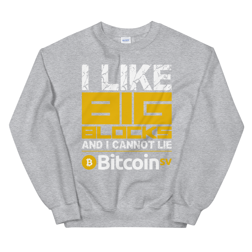 I Like Big Blocks Bitcoin SV Sweatshirt Sport Grey S - zeroconfs