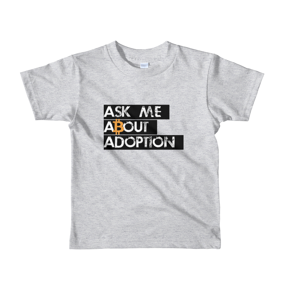 Ask Me About Adoption Bitcoin Short Sleeve Kids T-Shirt Heather Grey 2yrs - zeroconfs