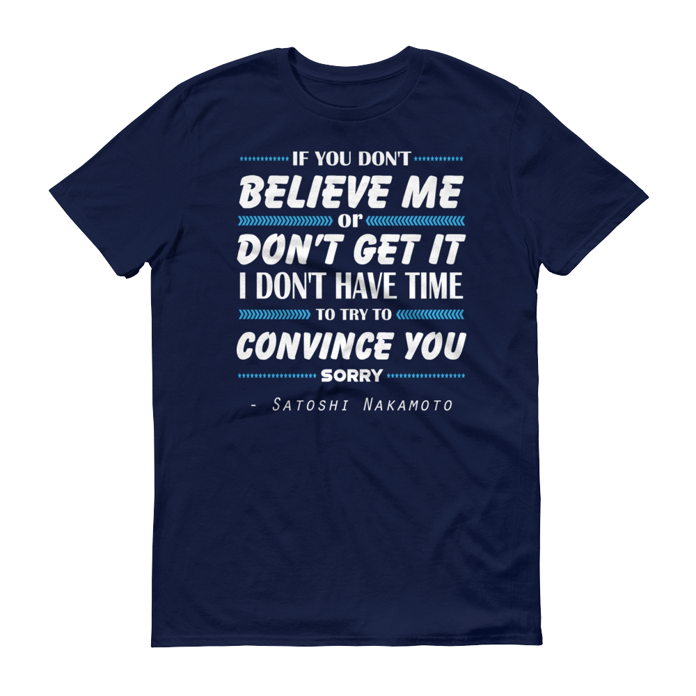 If You Don't Believe Me Bitcoin Short-Sleeve T-Shirt Navy S - zeroconfs