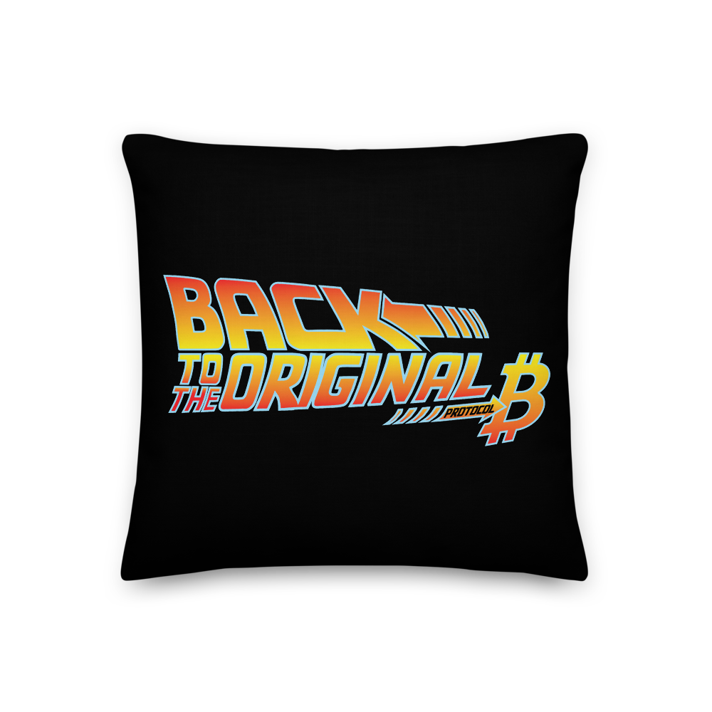 Back To The Original Bitcoin Protocol Premium Pillow 18×18  - zeroconfs