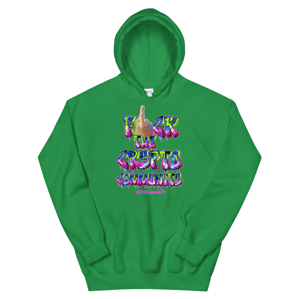 Fck The Crypto Community Hooded Sweatshirt Irish Green S - zeroconfs