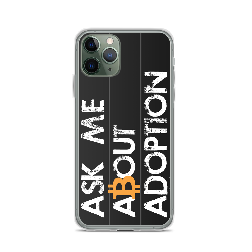 Ask Me About Adoption Bitcoin iPhone Case iPhone 11 Pro  - zeroconfs