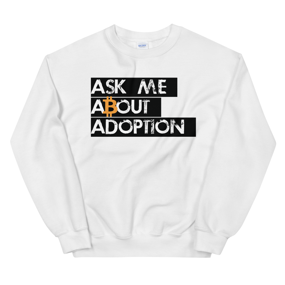 Ask Me About Adoption Bitcoin Sweatshirt White S - zeroconfs