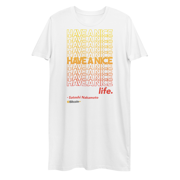 Have A Nice Life Bitcoin SV Premium T-Shirt Dress White XS - zeroconfs
