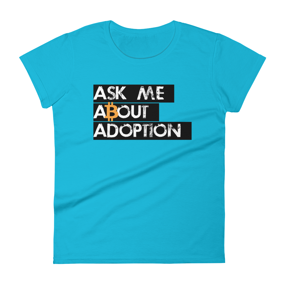 Ask Me About Adoption Bitcoin Women's T-Shirt Caribbean Blue S - zeroconfs