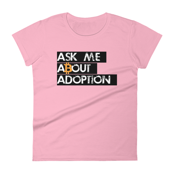 Ask Me About Adoption Bitcoin Women's T-Shirt Charity Pink S - zeroconfs