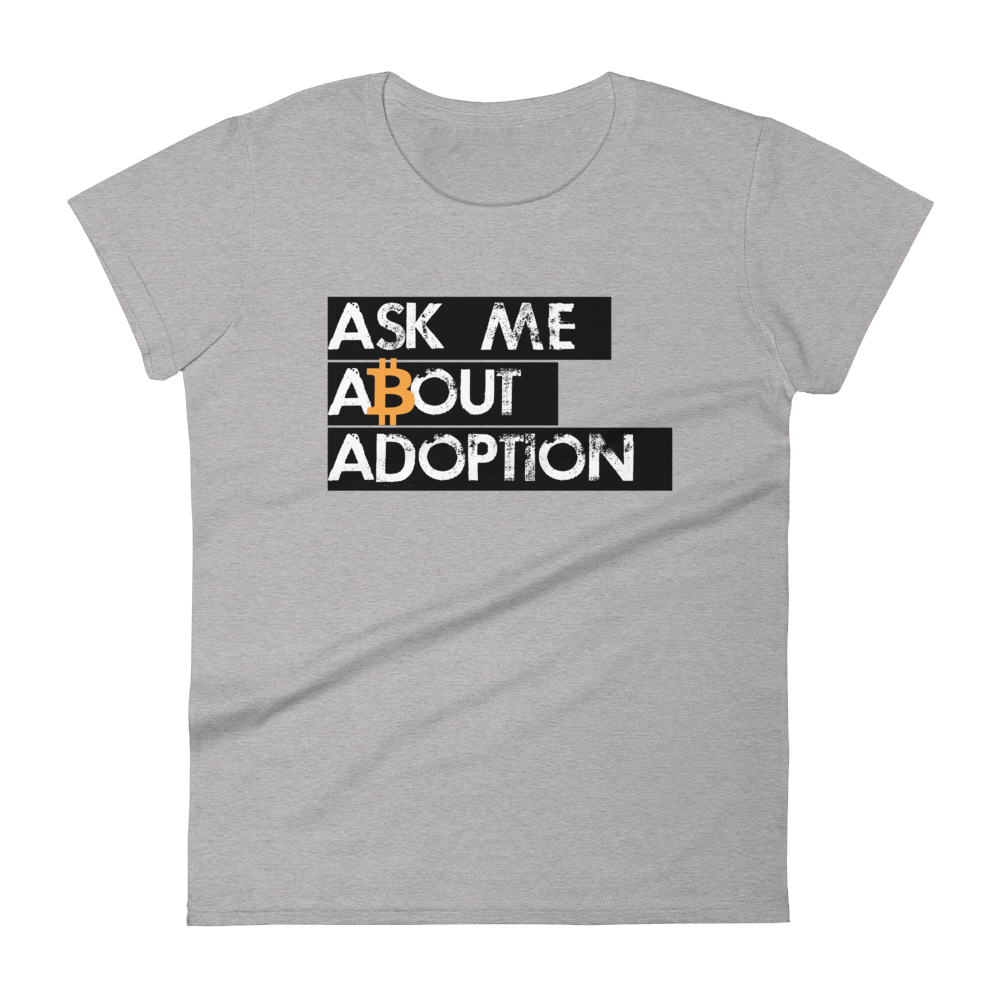 Ask Me About Adoption Bitcoin Women's T-Shirt Heather Grey S - zeroconfs