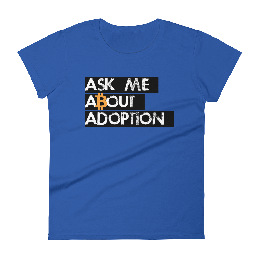 Ask Me About Adoption Bitcoin Women's T-Shirt Royal Blue S - zeroconfs
