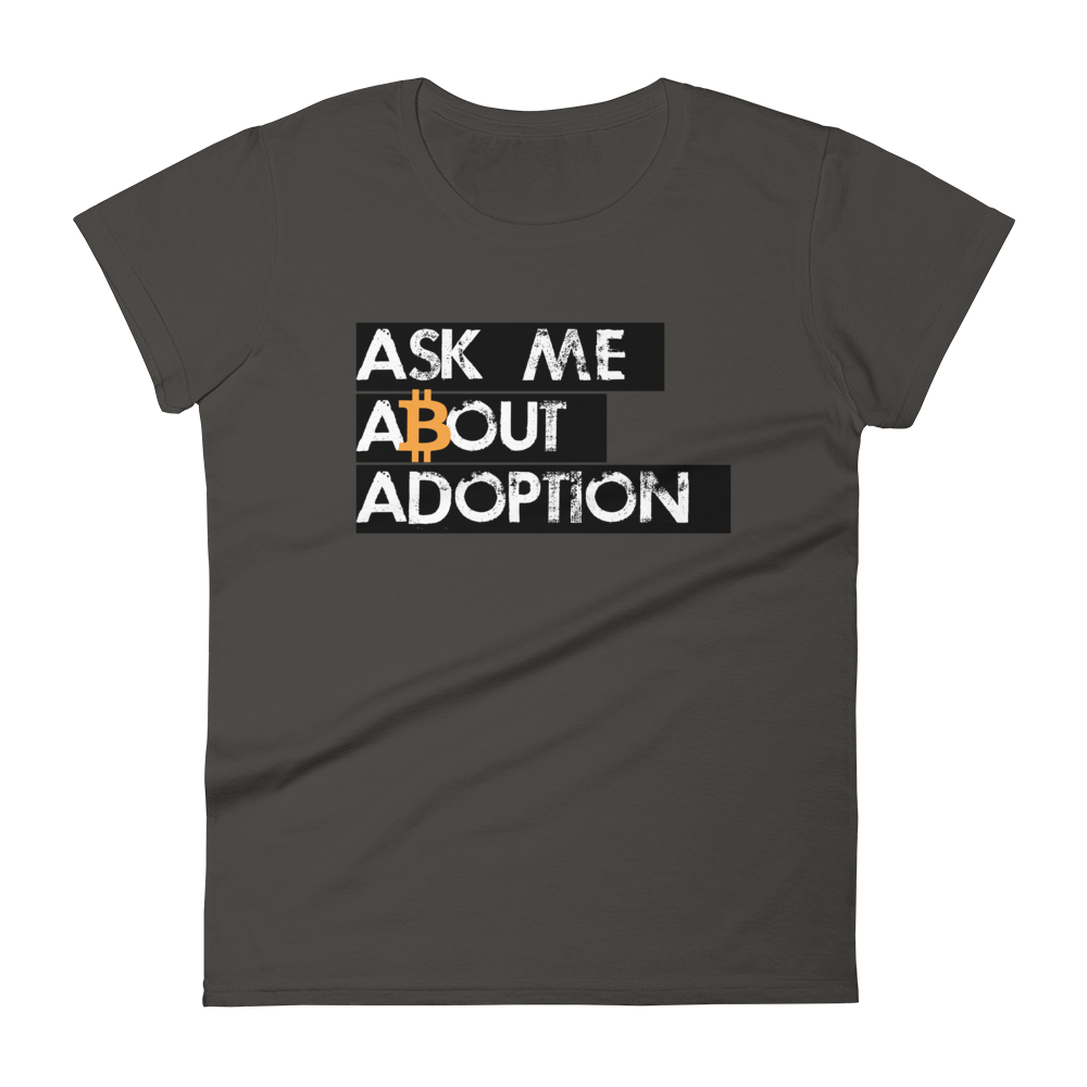 Ask Me About Adoption Bitcoin Women's T-Shirt Smoke S - zeroconfs