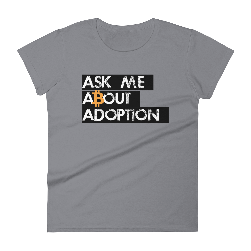 Ask Me About Adoption Bitcoin Women's T-Shirt Storm Grey S - zeroconfs