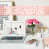 The 8 Keys To Starting & Running A Profitable Crochet Or Craft Blog