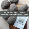 How To Read & Understand A Pattern