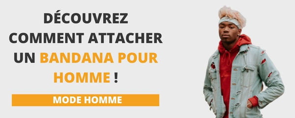 bandana homme comment attacher