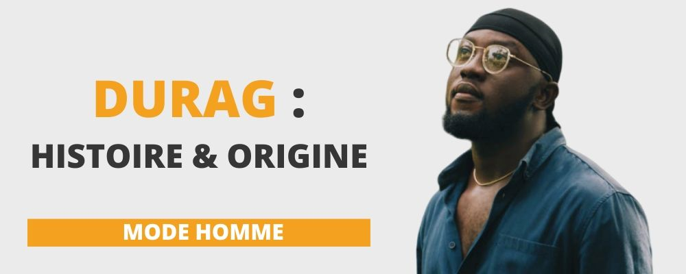 Durag : Histoire & Signification