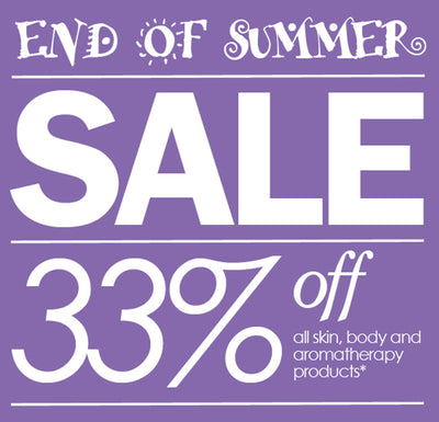 End of Summer Sale – 33% Off Skin, Body & Aromatherapy