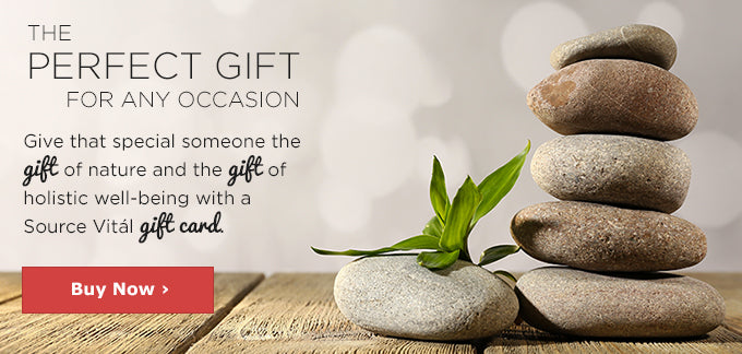 The Perfect Gift for any occasion | Give that special someone the gift of nature and the gift of holistic well-being with a Source Vital gift card