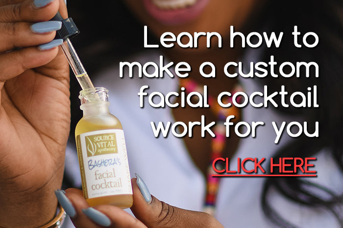 Learn More About How to Make Source Vital's Custom Facial Serum Cocktail Work For You
