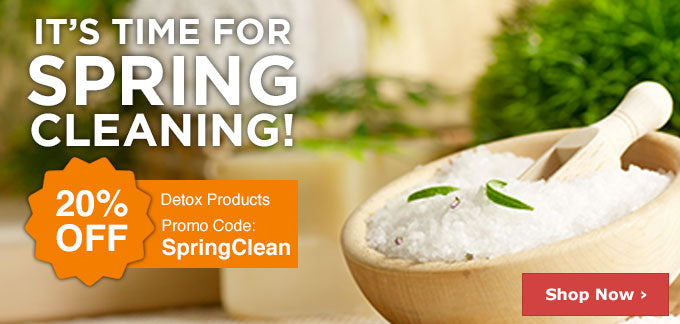 It's time for SPRING CLEANING | 20% OFF Detox Products | Promo code: SpringClean