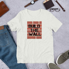 Load image into Gallery viewer, Build The Wall Shirt