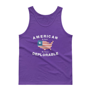 American By Birth, Deplorable By Choice Tank Top