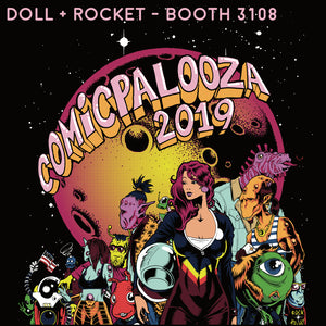 Doll + Rocket Splashing Down at Houston's Comicpalooza!