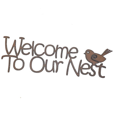 Welcome To Our Nest Sign-Iron Accents