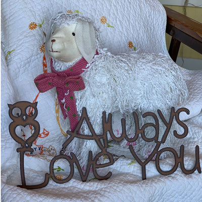 Owl Always Love You Metal Sign