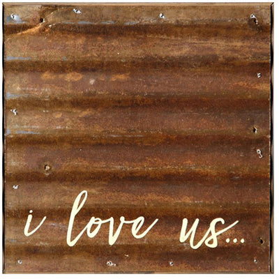I Love Us - Reclaimed Wall Art | Iron Accents