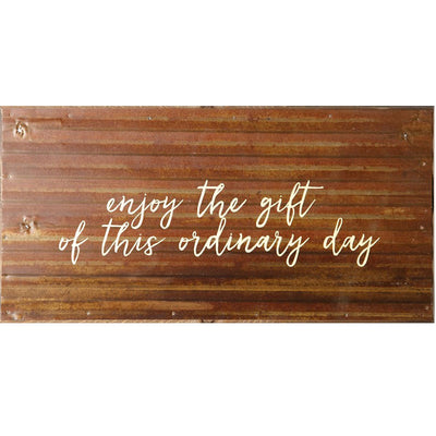 Steel Wall Sign- Ordinary Day | Iron Accents