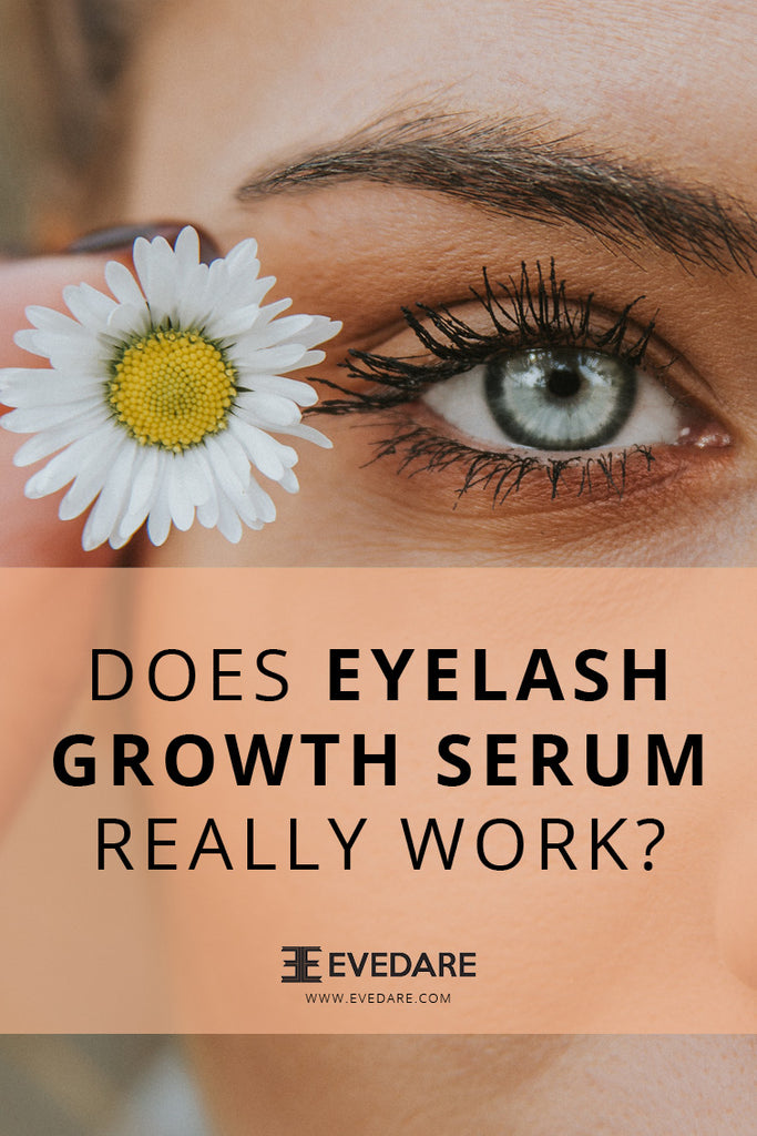 EVEDARE Does Eyelash Serum Really Work?