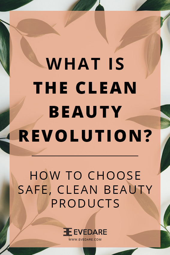 What is the clean beauty revolution?