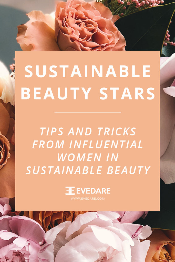 EVEDARE Sustainable Beauty Stars - Anika Keils