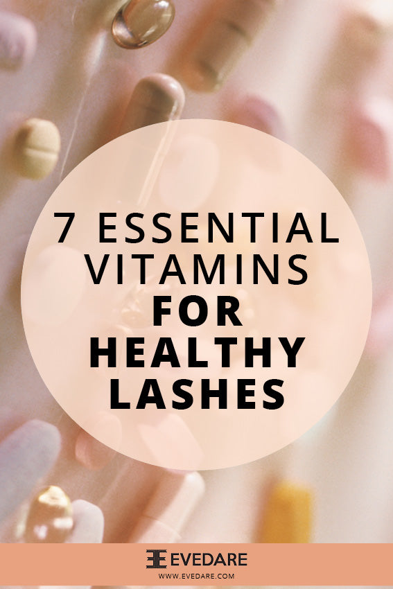 7 Essential Vitamin Supplements for Healthy Lashes