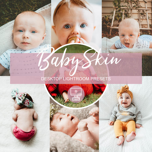 BabySkin Desktop Lightroom Preset