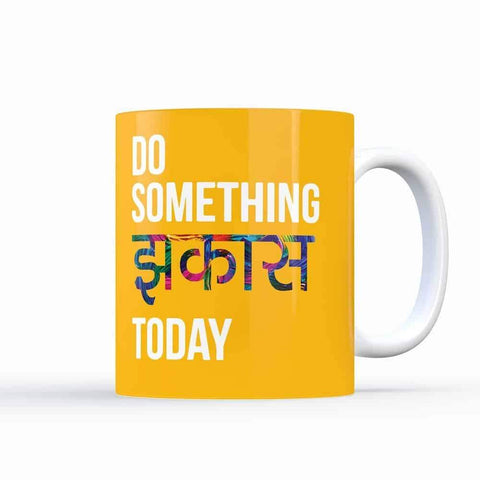 Do Something Jhakkas – Coffee Mugs