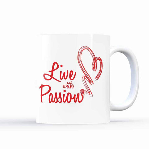 Live with Passion – Motivational Coffee Mugs