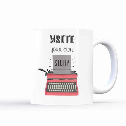 Write your own story – Coffee Mugs