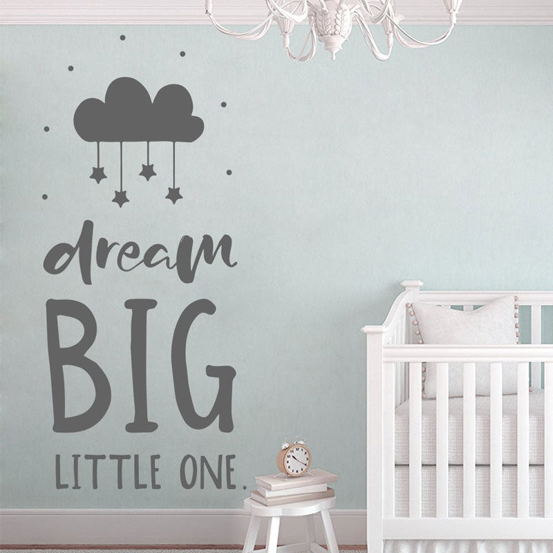 Dream Big Nursery Wall Decal