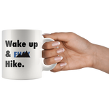 Wake Up & Hike