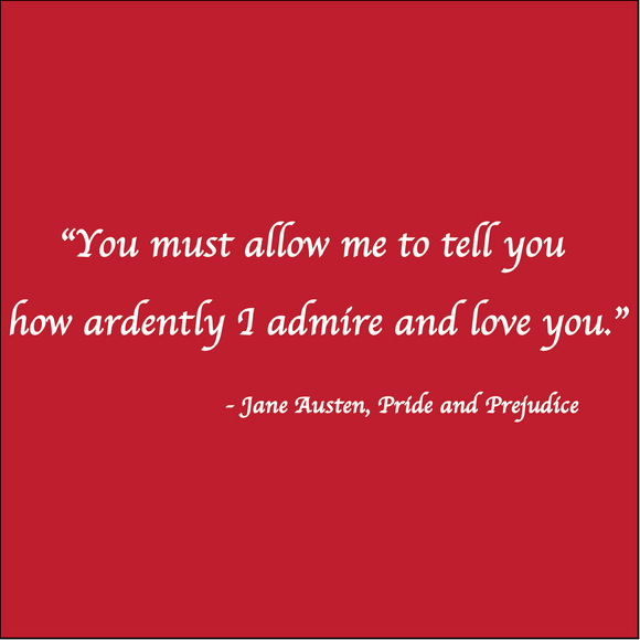 Ardently - Jane Austen - Pride & Prejudice