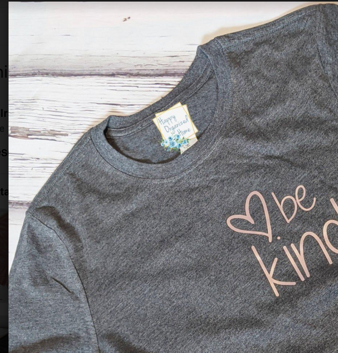 'Be Kind' T-Shirt - Happy Organized Home - Women's - T-Shirt
